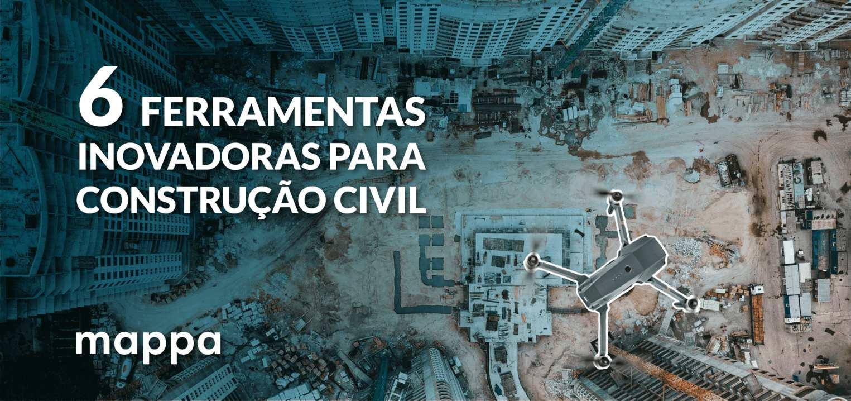 6 ferramentas inovadoras para construção civil